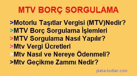 2019 Mtv Borç sorgulama