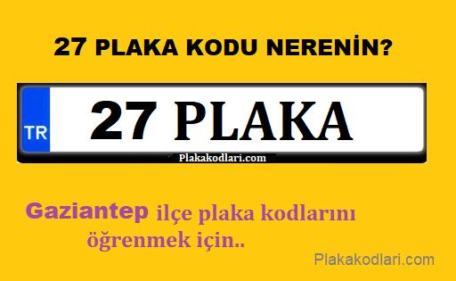 27 Plaka, Gaziantep
