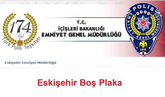 Eskişehir Boş Plaka Sorgulama